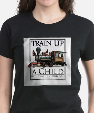 Train Up a Child T-Shirt