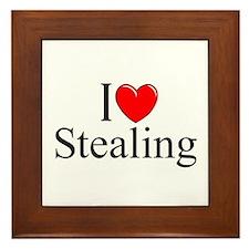 """""""I Love Stealing"""" Framed Tile"""
