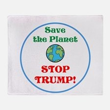 Save the planet...stop Trump Throw Blanket