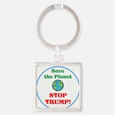 Save the planet...stop Trump Keychains