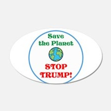 Save the planet...stop Trump Wall Decal