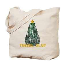 Tinsel Slut Tote Bag