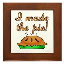 I Made the Pie Framed Tile