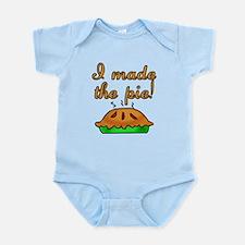 I Made the Pie Infant Bodysuit