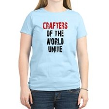 Crafters of the World Unite T-Shirt