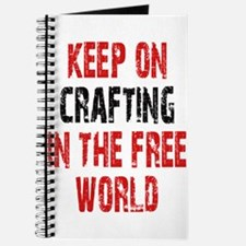Keep on crafting in the free world Journal