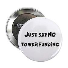 """No War Funding 2.25"""" Button (100 pack)"""