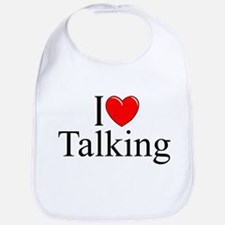 """I Love Talking"" Bib"