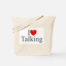 """I Love Talking"" Tote Bag"