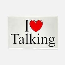 """I Love Talking"" Rectangle Magnet"