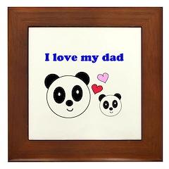 I LOVE MY DAD Framed Tile