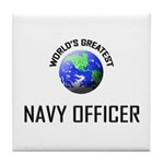World's Greatest NAVY FORCES OFFICER Tile Coaster