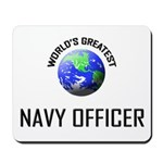 World's Greatest NAVY FORCES OFFICER Mousepad