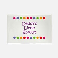 Daddy's Little Sprout Rectangle Magnet