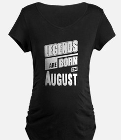 Legends Born In August Maternity T-Shirt