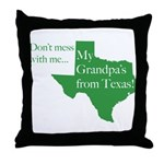 Grandpa's From Texas Throw Pillow