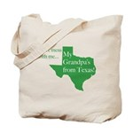 Grandpa's From Texas Tote Bag