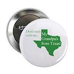 "Grandpa's From Texas 2.25"" Button"
