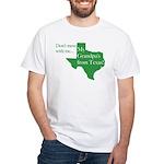 Grandpa's From Texas White T-Shirt