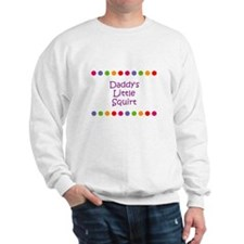 Daddy's Little Squirt Sweatshirt