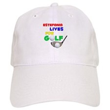 Estefania Lives for Golf - Baseball Cap