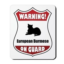 Burmese On Guard Mousepad
