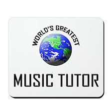 World's Greatest MUSIC TUTOR Mousepad