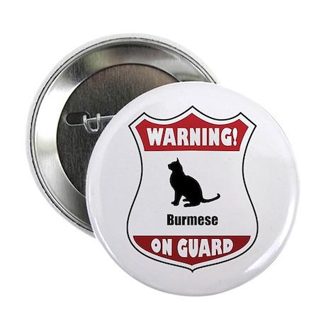 "Burmese On Guard 2.25"" Button (10 pack)"