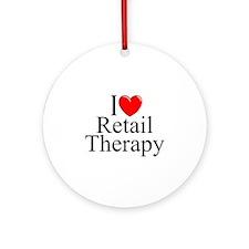 """I Love Retail Therapy"" Ornament (Round)"