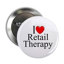 """""""I Love Retail Therapy"""" 2.25"""" Button"""