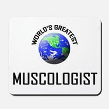 World's Greatest MUSCOLOGIST Mousepad
