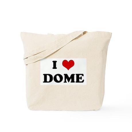 I Love DOME Tote Bag
