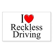 """I Love Reckless Driving"" Rectangle Decal"