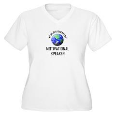 World's Greatest MOTIVATIONAL SPEAKER T-Shirt