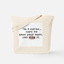 I'm a nures...here to save yo Tote Bag