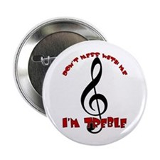 Mess With Me - I'm Treble Button