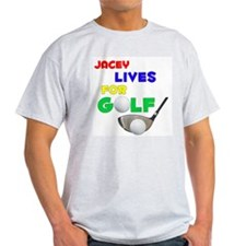 Jacey Lives for Golf - T-Shirt