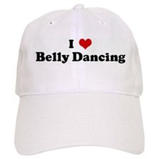I Love Belly Dancing Baseball Cap