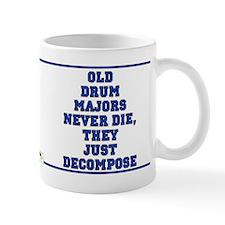 Old Drum Majors Never Die Mug