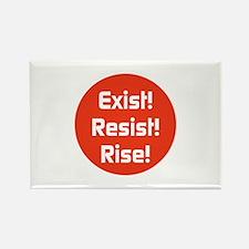 exist! Resist! Rise! Magnets