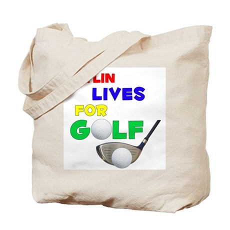 Jaylin Lives for Golf - Tote Bag