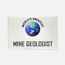 World's Greatest MINE GEOLOGIST Rectangle Magnet