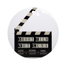 Shoot film, not guns Ornament (Round)