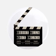 "Shoot film, not guns 3.5"" Button"
