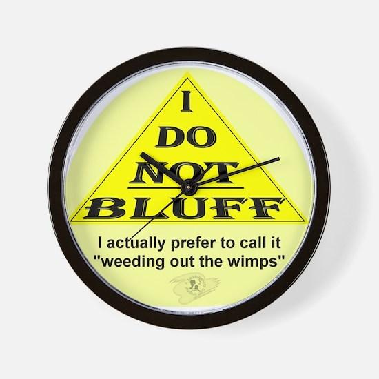 I Don't Bluff... Wall Clock