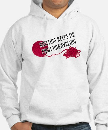 Knitting Keeps me from unraveling Hoodie