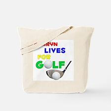 Kamryn Lives for Golf - Tote Bag