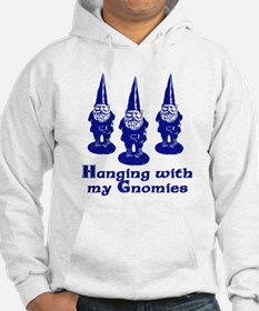 Hanging with my Gnomies Hoodie