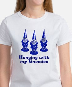 Hanging with my Gnomies Women's T-Shirt