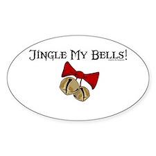 Jingle My Bells! Oval Decal